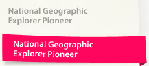 National Geographic Explorer Pioneer